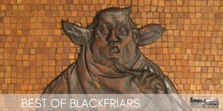 Best of Blackfriars guided walk in London