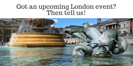 Tell us about your London event!