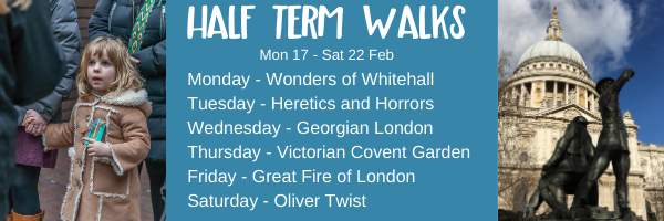 Half Term London guided walks tickets