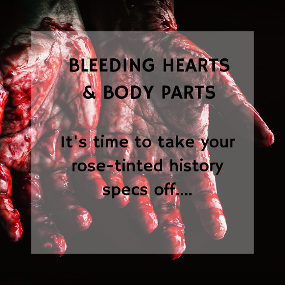 Bleeding Hearts and Body Parts: a private tour