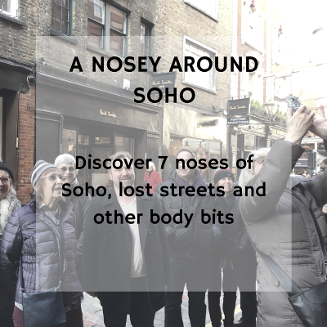 Private A Nosey Around Soho Walking Tour