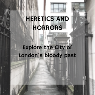 Private Heretics and Horrors Walking Tour in London