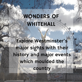Wonders of WHitehall: a private tour