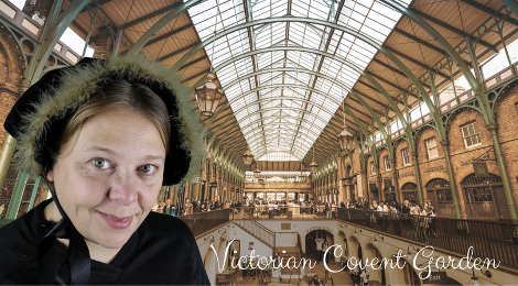 Victorian Covent Garden Walk